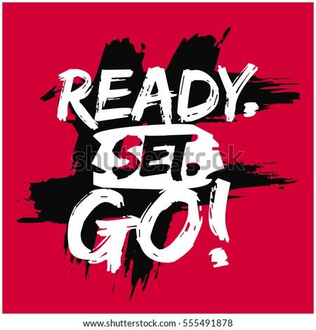 Ready set go brush lettering vector stock vector 555491878 for Is ready set decor legit