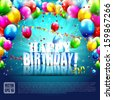 Realistic colorful Birthday poster with balloons and 3D text - vector background with copyspace - stock vector