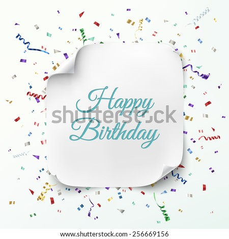 Realistic curved banner on celebration background with colorful confetti and ribbons. Happy Birthday greeting card template. Vector illustration - stock vector