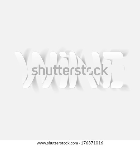 realistic design element: wine. Modern Graphic Illustration - stock vector