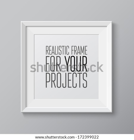 Realistic frame. Perfect for your presentations Vector illustration - stock vector