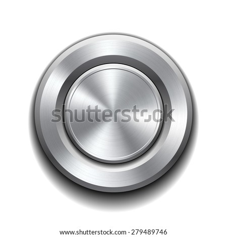 Realistic metal button with circular processing. Vector illustration - stock vector