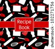 Recipe book design in black, white and red. Seamless pattern included. - stock vector