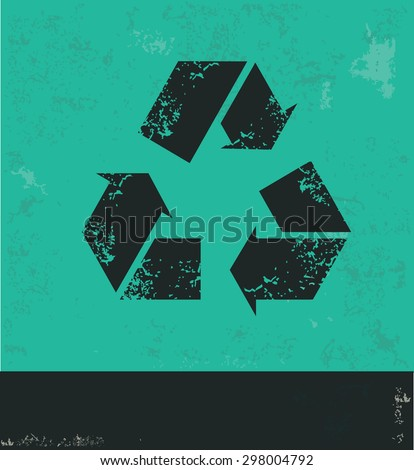 Recycle design on green background,grunge vector - stock vector