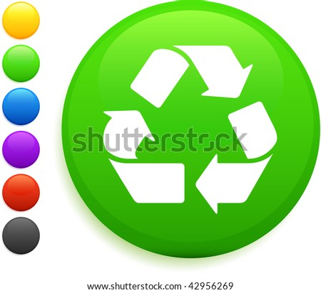 recycle icon on round internet button original vector illustration 6 color versions included - stock vector