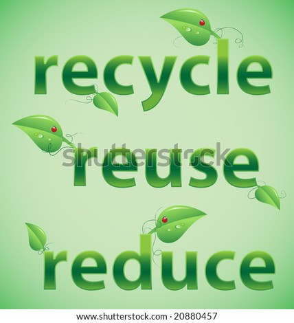 Recycle, reuse, reduce leafy font. - stock vector