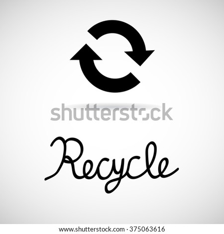 Recycle sign isolated on white background Vector EPS10, Great for any use - stock vector