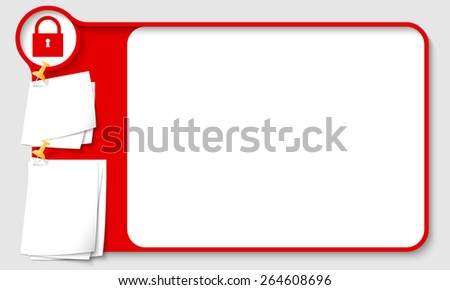 Red abstract frame for your text with padlock and  papers for remark - stock vector