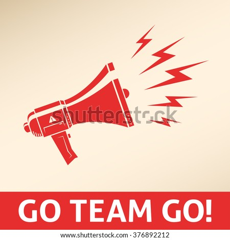 Red alert megaphone with a motivational message: go team go! Attention loudspeaker vector icon can be used separately. - stock vector