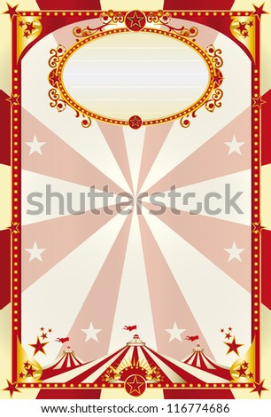 red and cream poster with big top. A large retro circus poster with a big top for you - stock vector