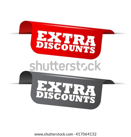 Red and gray vector illustration isolated sticker banner extra discounts two versions. This element is well adapted to web design. - stock vector