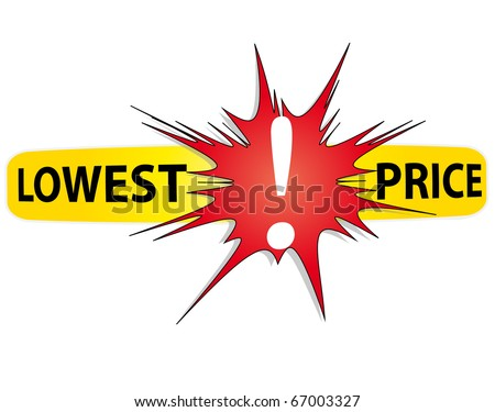 Red and yellow icon lowest prices with an exclamation point. Vector - stock vector