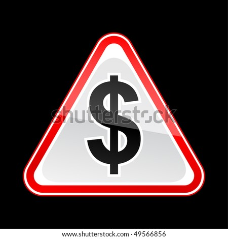 Red attention warning sign with dollar symbol on black - stock vector