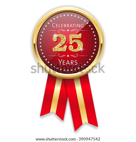 Red celebrating 25 years badge, rosette with gold border and ribbon