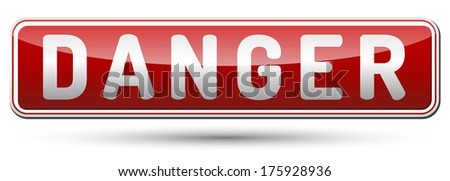 Red Danger sign with reflection and shadow on white background - stock vector