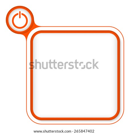 Red frame for your text and power button - stock vector
