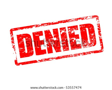 Red grunge rubber stamp with the text  denied written inside the stamp - stock vector