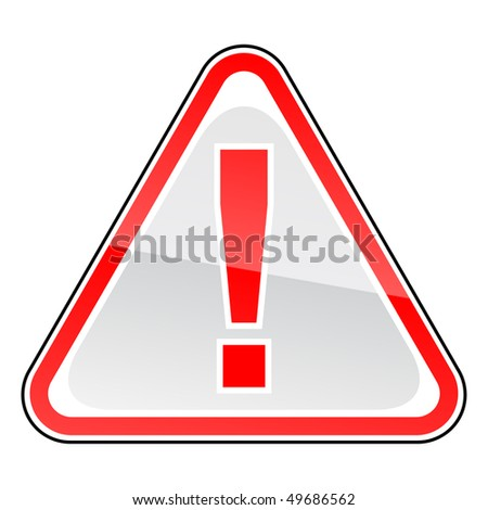 Red hazard warning attention sign with exclamation mark on white - stock vector