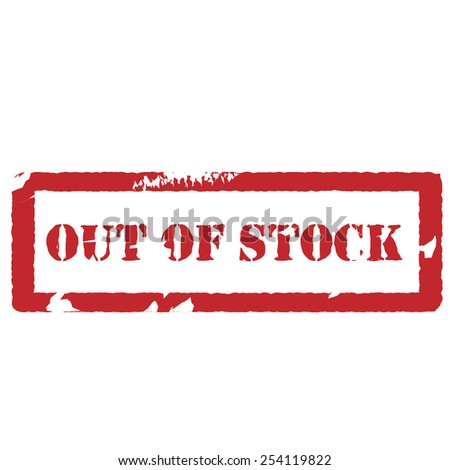 Red rectangle rubber stamp with text out of stock vector isolated, sold out stamp - stock vector