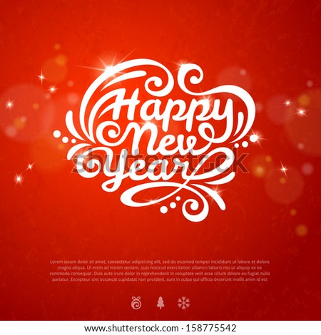 Red romantic New year background with flare lights and texture. New year icons. Christmas design with place for your text. White New year lettering on red. Calligraphy. Vector illustration. Banner. - stock vector