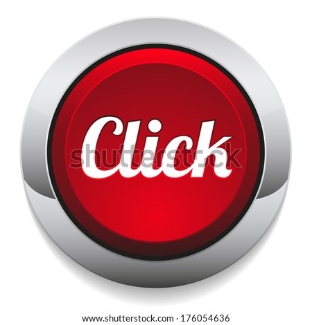 Red round click button with metallic border - stock vector