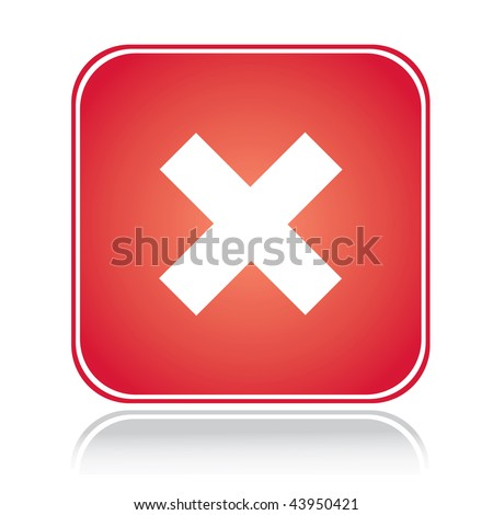 Red square sign cancel action cross over white