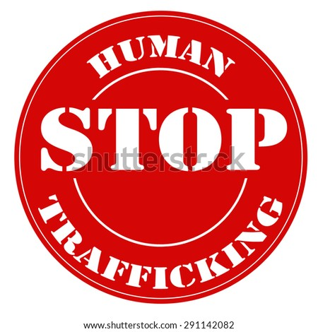 Red stamp with text Stop Human Trafficking,vector illustration - stock vector