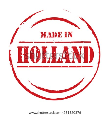 Red vector grunge stamp MADE IN HOLLAND - stock vector