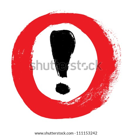 Red vector hand-painted exclamation / warning / danger sign / icon in a circle - stock vector