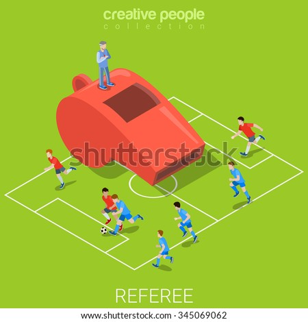 Referee whistle soccer football flat 3d isometry isometric sports concept web vector illustration. Huge whistle and stadium match play players team around. Creative people collection. - stock vector