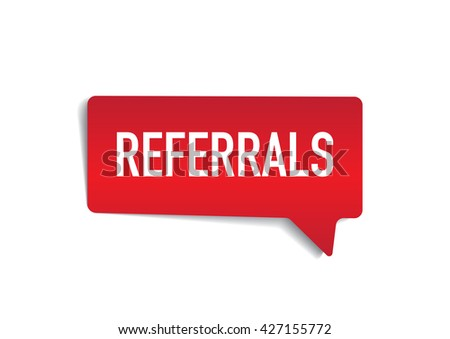 REFERRALS on speech bubble