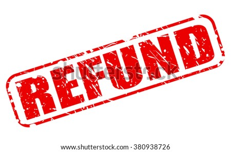 REFUND RED STAMP TEXT ON WHITE - stock vector