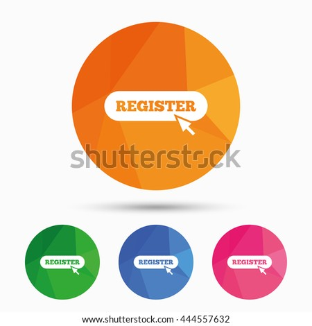 Register with cursor pointer sign icon. Membership symbol. Website navigation. Triangular low poly button with flat icon. Vector - stock vector