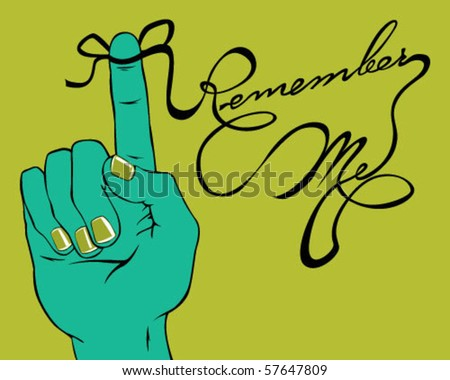 Remember me. - stock vector