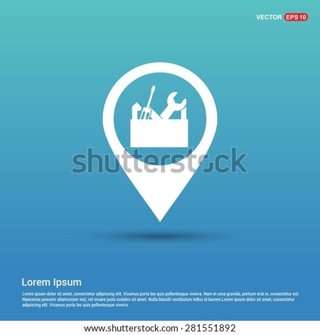 repair Toolbox with Tools icon - abstract logo type icon - white icon in map pin point showing maintenance service concept blue background. Vector illustration - stock vector