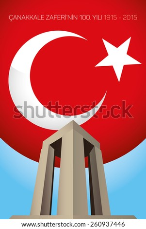 Republic of Turkey National Celebration Card, Background, Canakkale Victory Monument and Turkish Flag - English: The 100th Anniversary of Canakkale Victory - stock vector