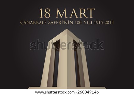 Republic of Turkey National Celebration Card, Background, Canakkale Victory Monument -English: March 18, The 100th Anniversary of Canakkale Victory - Black Background - stock vector