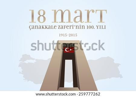 Republic of Turkey National Celebration Card, Background, Turkey Map and Canakkale Victory Monument -English: March 18, The 100th Anniversary of Canakkale Victory- Light Blue Background - stock vector