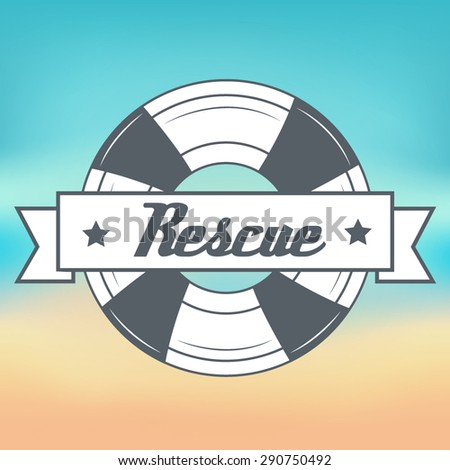 Rescue label on beach blurred background illustration - stock vector