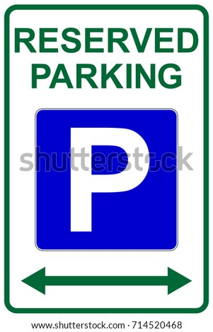 Reserved Parking Sign Left Right Arrows Stock Vector 714520468