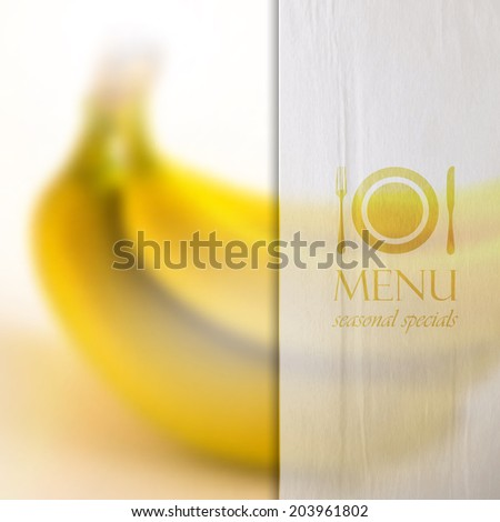 restaurant menu  design on realistic blurred background of bananas with paper wrinkled semi transparent texture, vector design.  - stock vector
