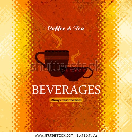 Restaurant or coffee house menu design / Beverages Coffee & Tea  - stock vector