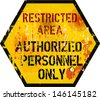 restricted area warning sign, grungy style - stock photo