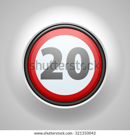 Restricting speed to 20 kilometers per hour traffic sign