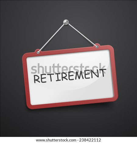 retirement hanging sign isolated on black wall - stock vector