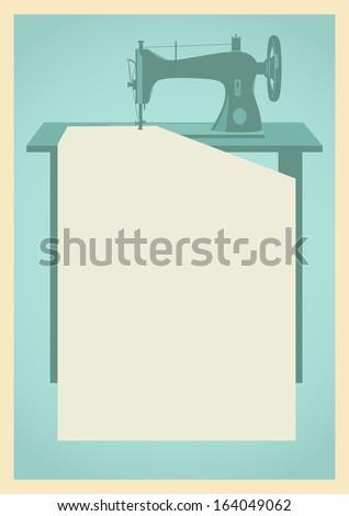 Retro background with sewing machine silhouette and your text place - stock vector