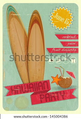 Retro Card. Invitation to Hawaiian Party for surfers, Tiki Bar. Vintage Style. Vector Illustration. - stock vector