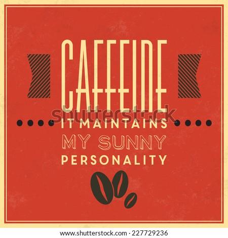 Retro Coffee Label / Vintage Background / Coffee Quote - stock vector