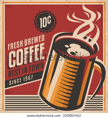 Retro coffee vector poster. Vintage poster template for fresh brewed coffee. Retro label or banner design. Vector old paper texture food and drink background concept. - stock vector