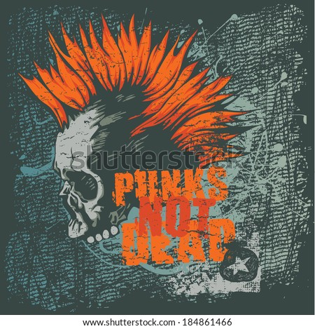 """Retro design """"Punk Not Dead"""" for poster or t-shirt print with punk skull, grunge fonts and textures. vector illustration. grunge effect in separate layer.  - stock vector"""